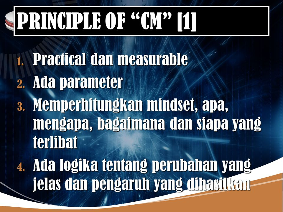 PRINCIPLE OF CM [1] Practical dan measurable Ada parameter